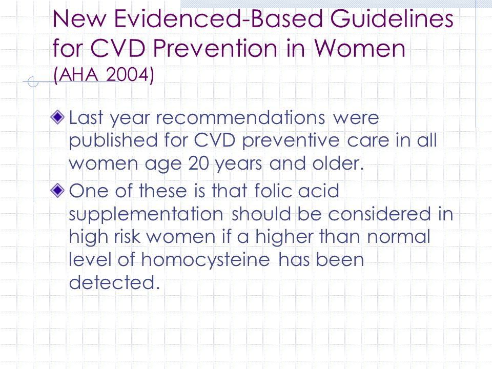 New Evidenced-Based Guidelines for CVD Prevention in Women (AHA 2004)