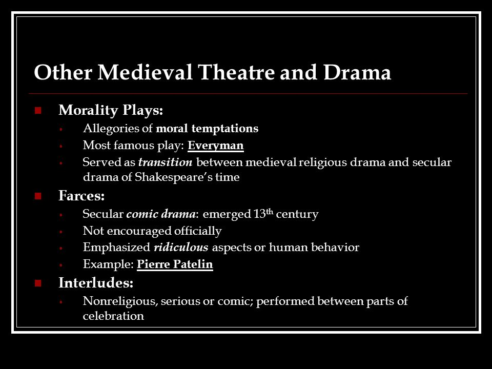 famous morality plays