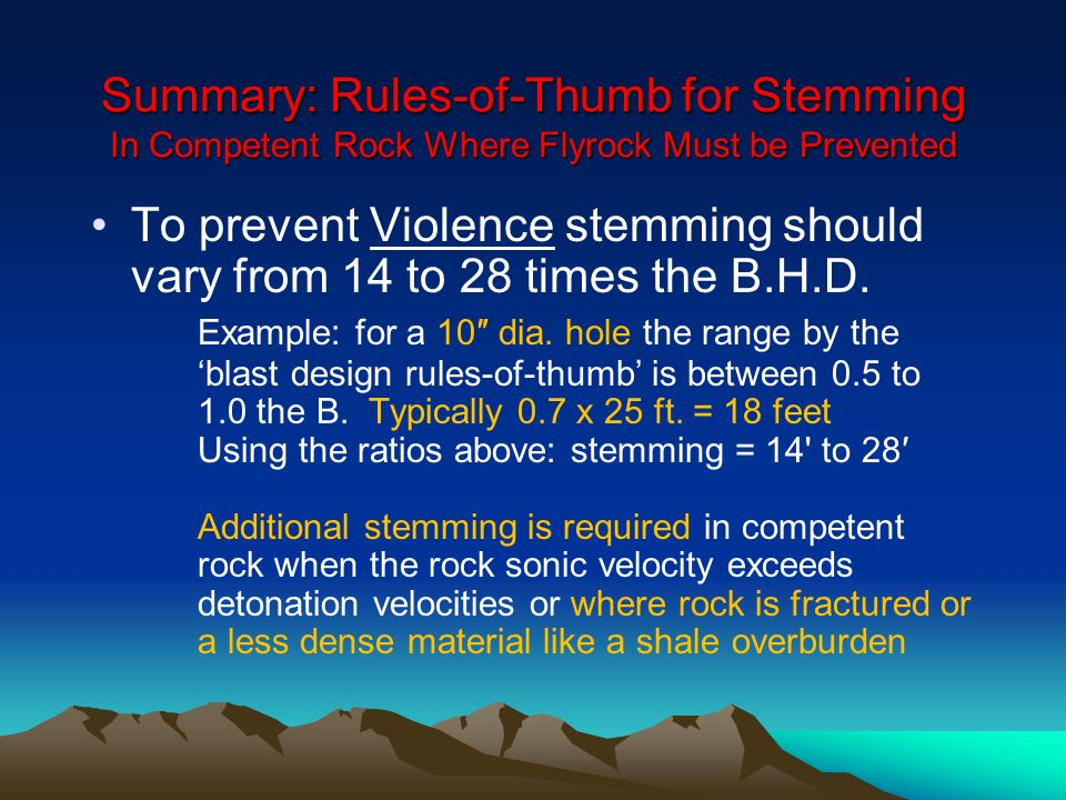 Summary: Rules-of-Thumb for Stemming In Competent Rock Where Flyrock Must be Prevented