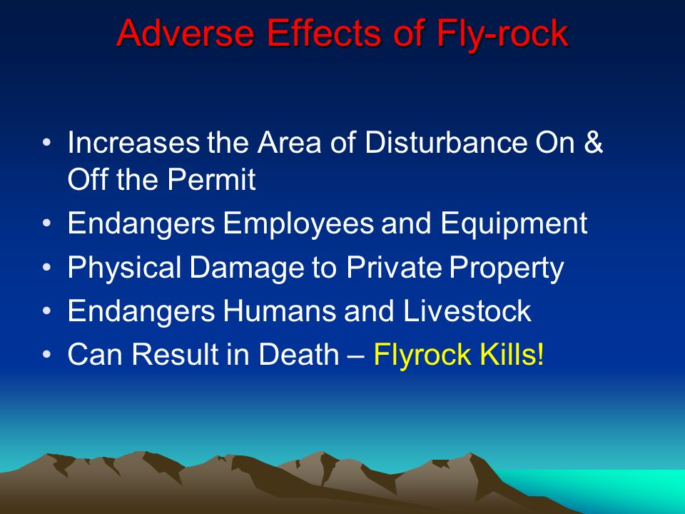 Adverse Effects of Fly-rock