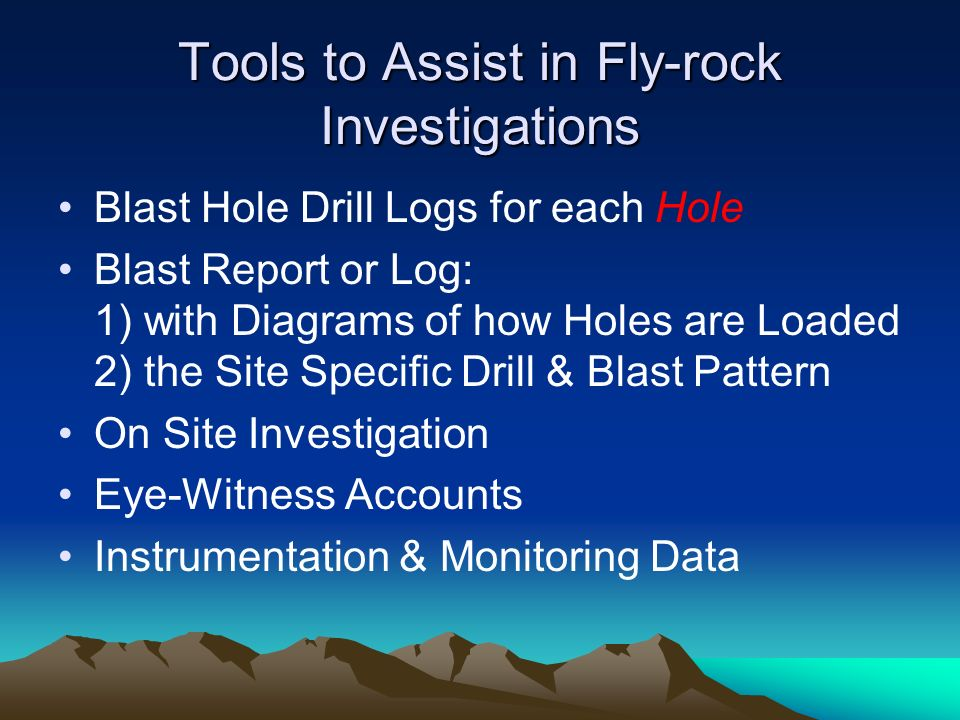 Tools to Assist in Fly-rock Investigations