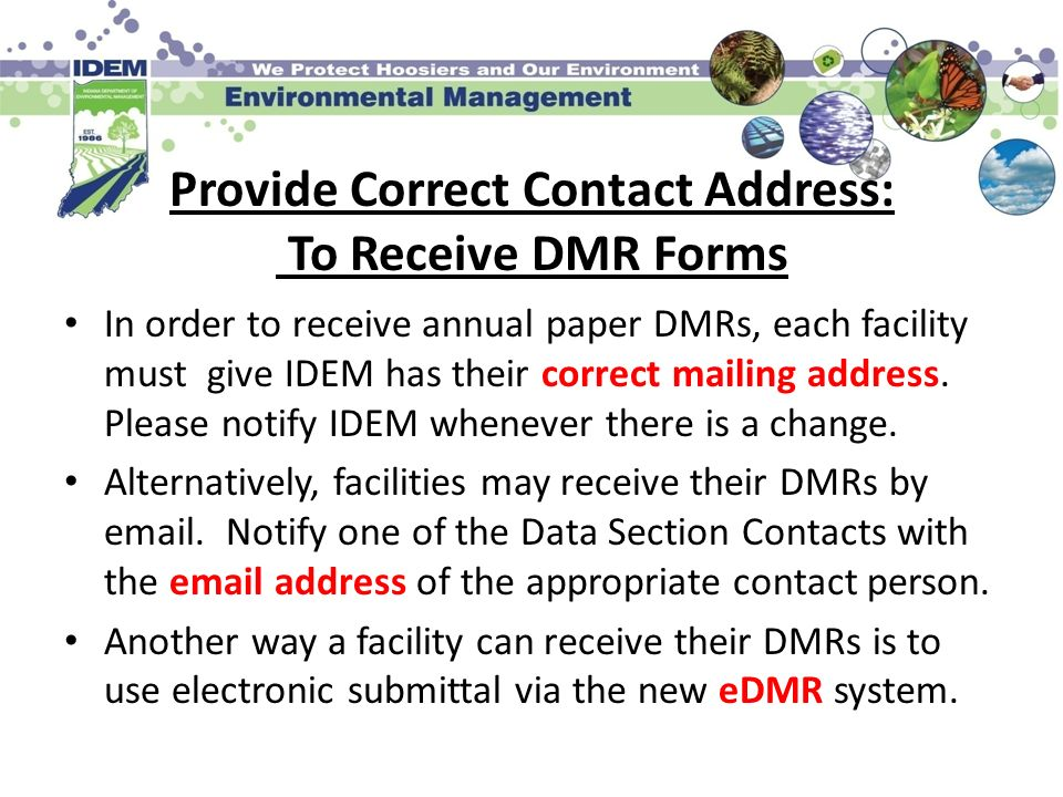 Provide Correct Contact Address: To Receive DMR Forms