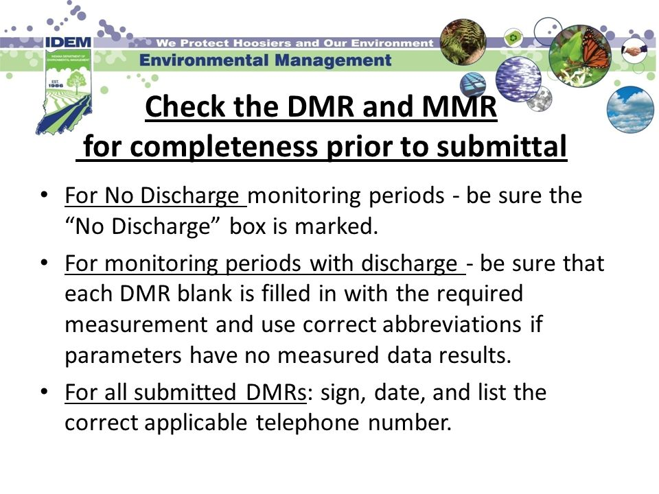 Check the DMR and MMR for completeness prior to submittal