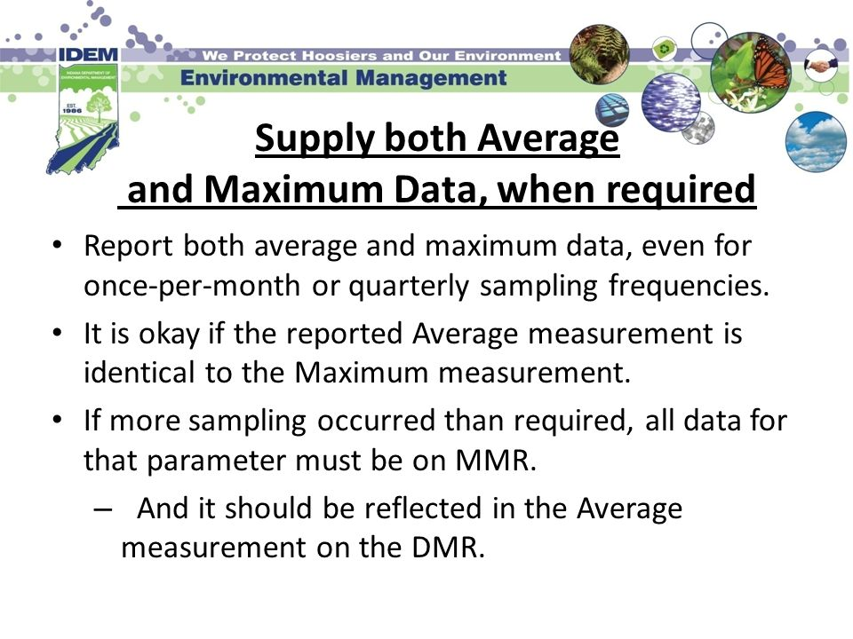 Supply both Average and Maximum Data, when required
