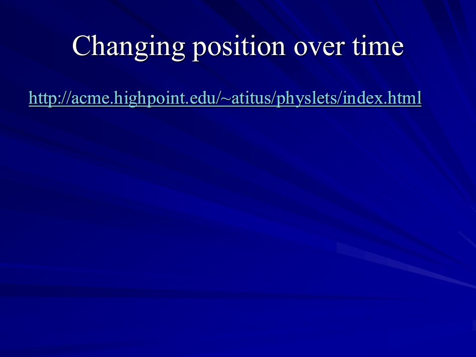 Changing position over time