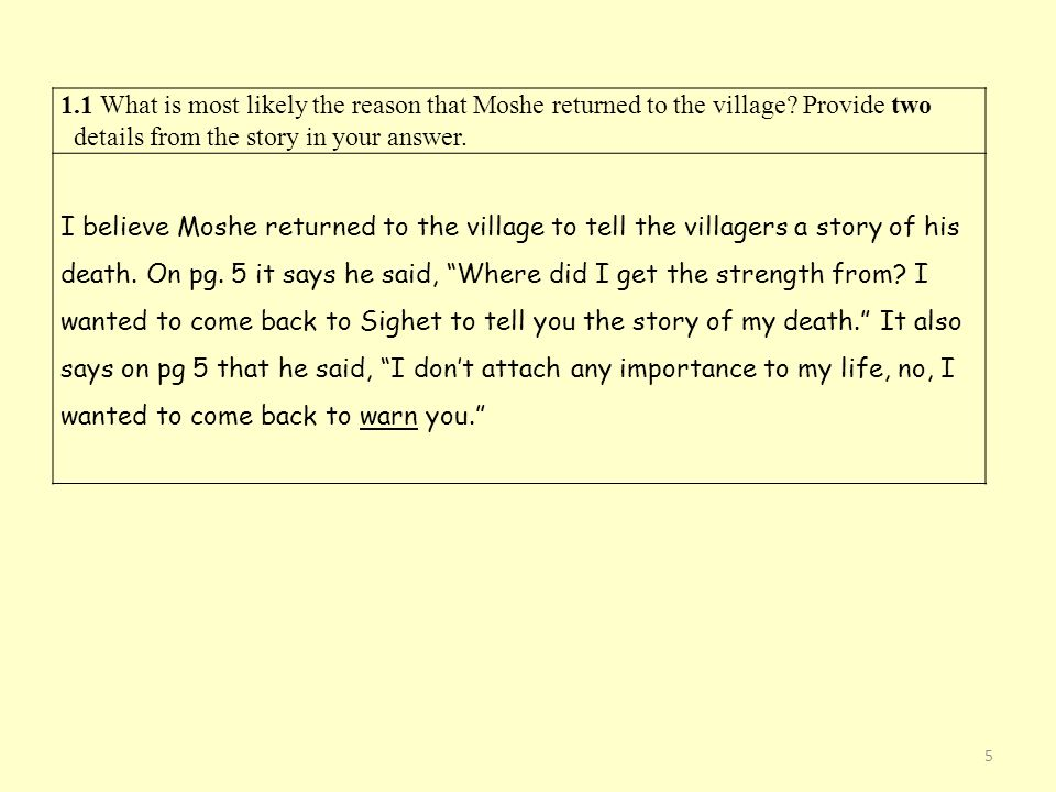 1. 1 What is most likely the reason that Moshe returned to the village