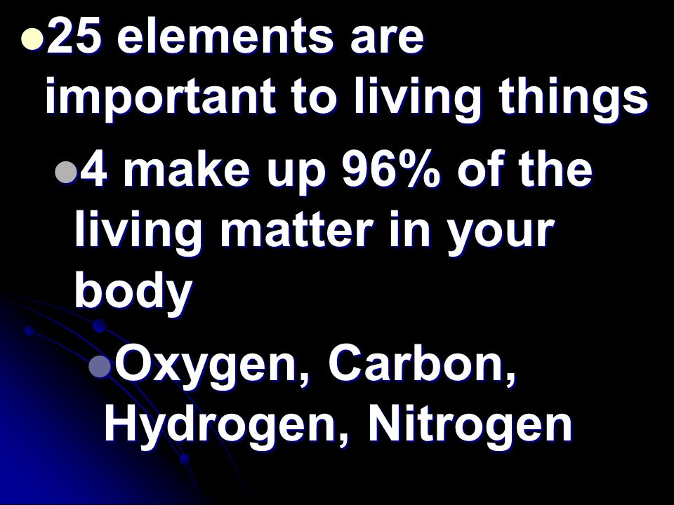 25 elements are important to living things
