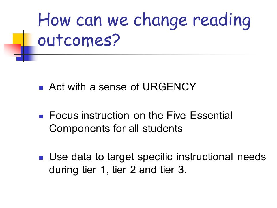How can we change reading outcomes