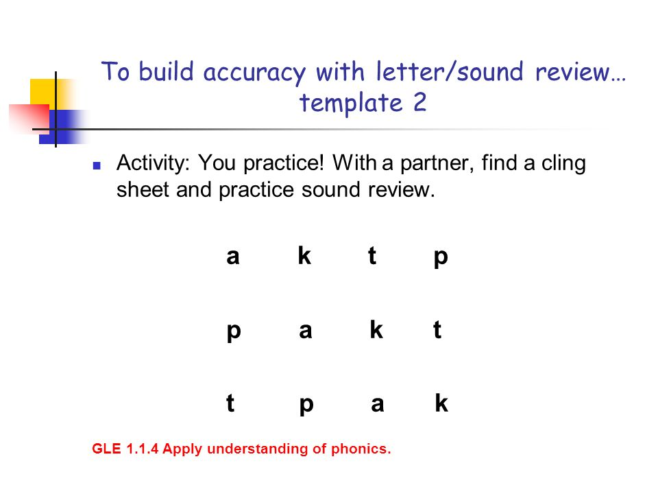 To build accuracy with letter/sound review… template 2