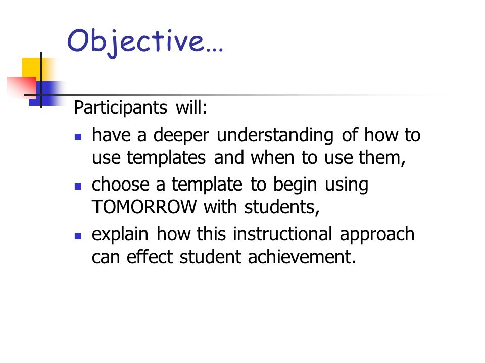 Objective… Participants will: