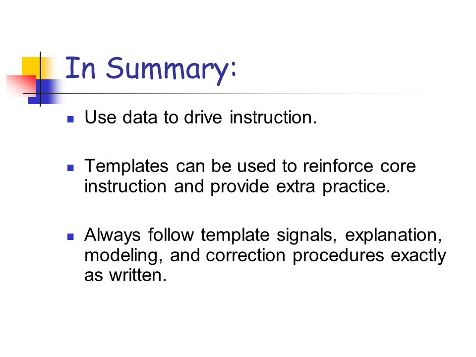 In Summary: Use data to drive instruction.