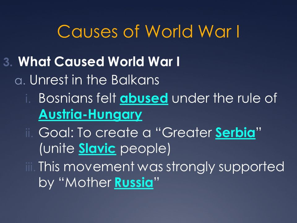 Causes of World War I What Caused World War I Unrest in the Balkans