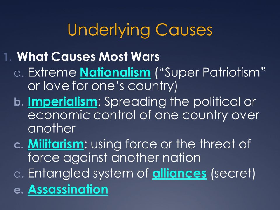 Underlying Causes What Causes Most Wars