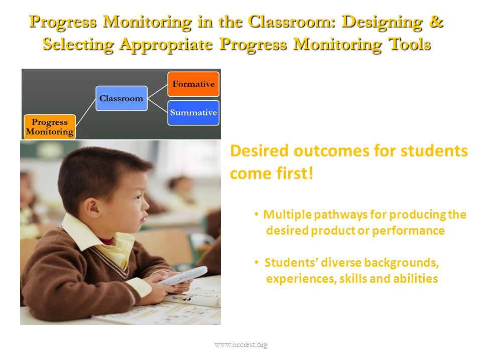 Desired outcomes for students come first!
