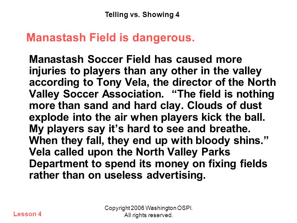 Manastash Field is dangerous.