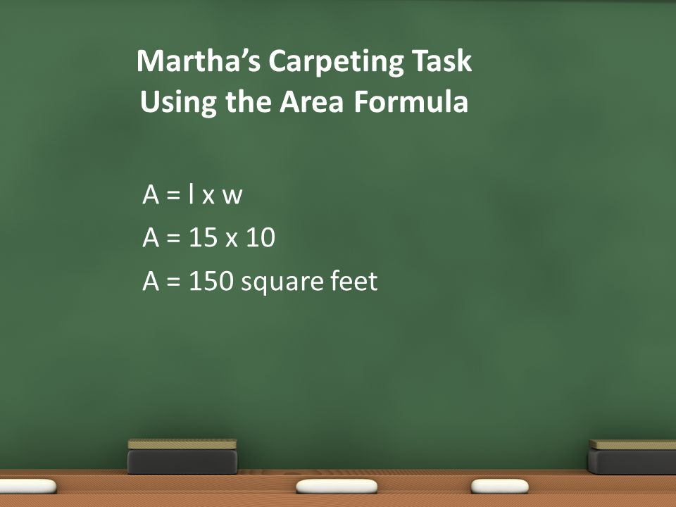 Martha's Carpeting Task Using the Area Formula