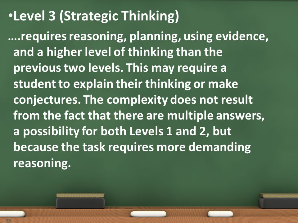 Level 3 (Strategic Thinking)