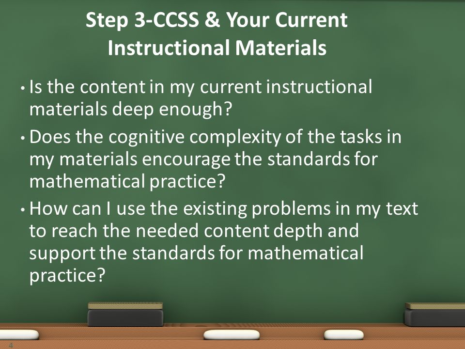 Step 3-CCSS & Your Current Instructional Materials