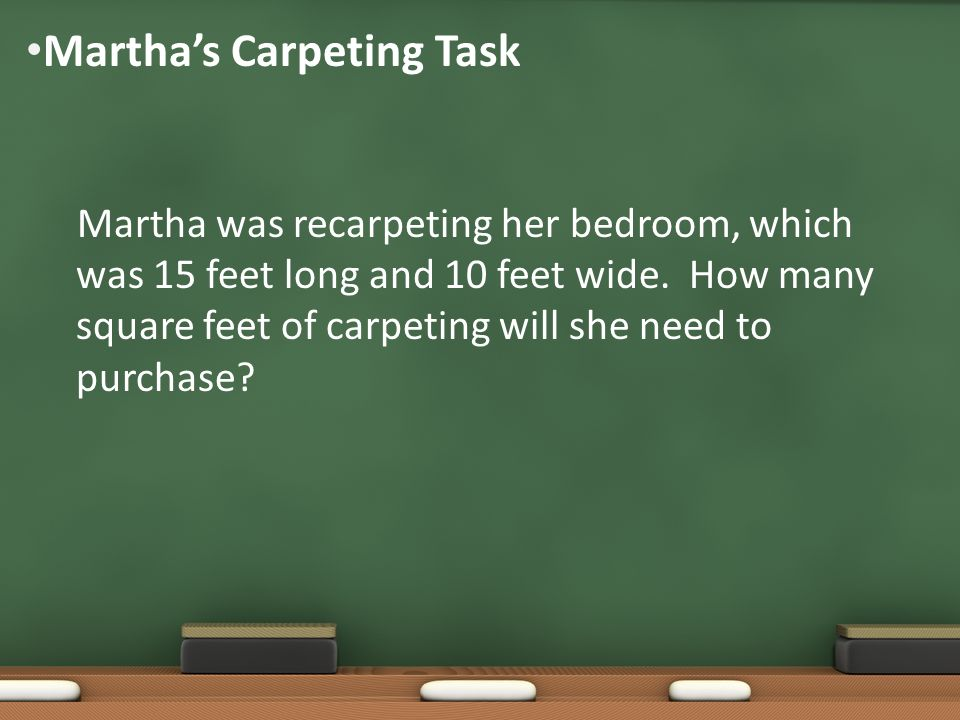 Martha's Carpeting Task