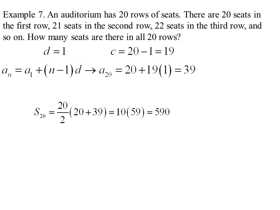 Example 7. An auditorium has 20 rows of seats