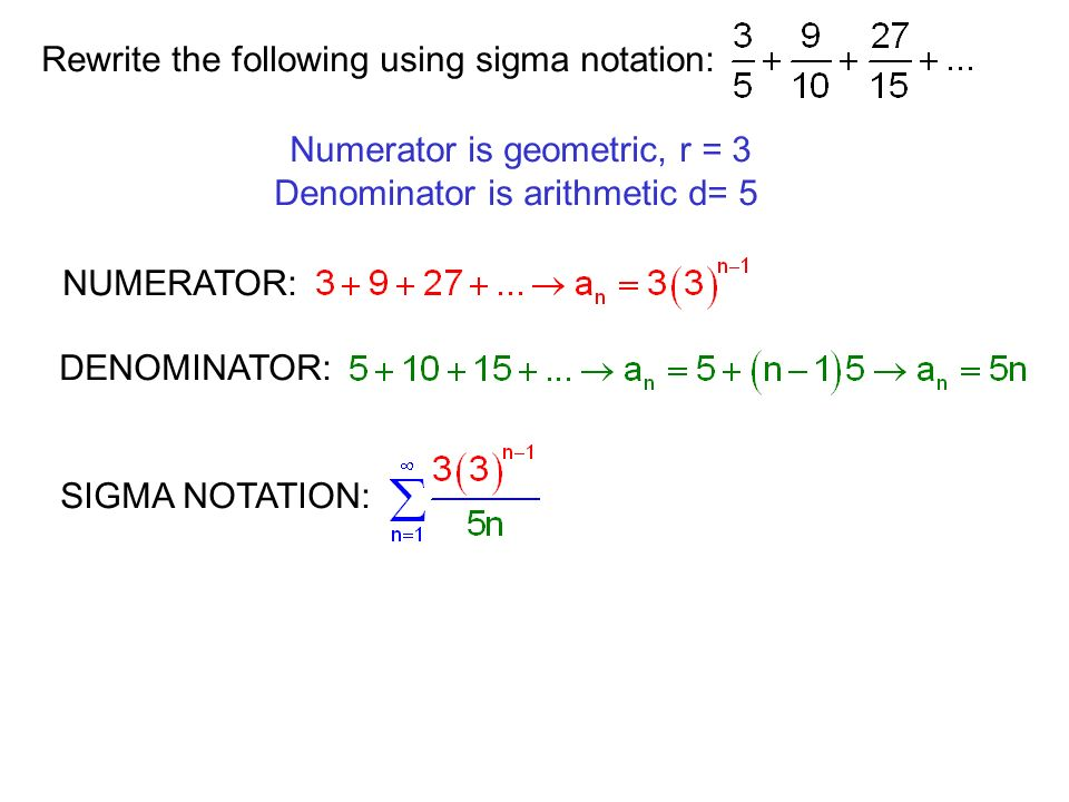 Rewrite the following using sigma notation: