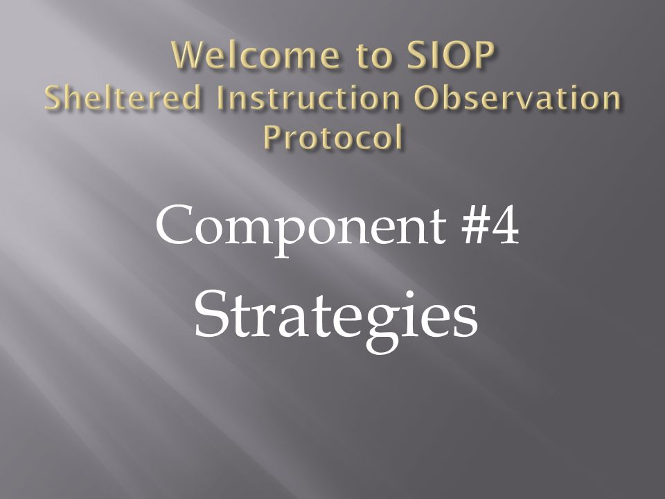 Welcome to SIOP Sheltered Instruction Observation Protocol