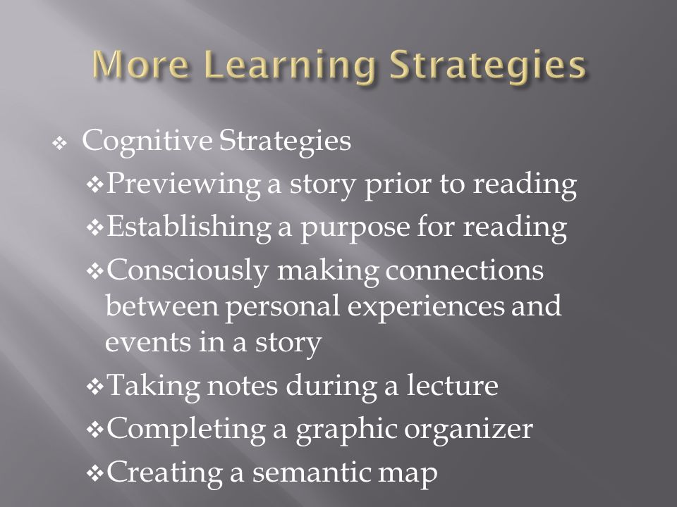 More Learning Strategies