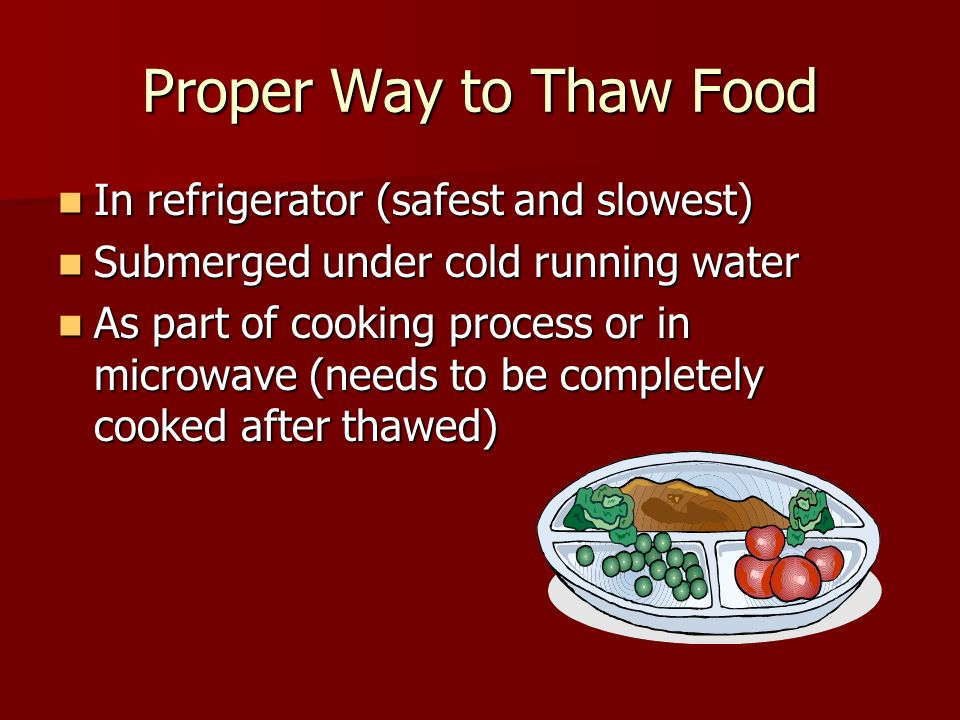Proper Way to Thaw Food In refrigerator (safest and slowest)
