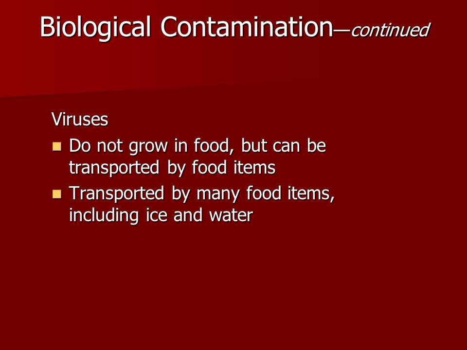 Biological Contamination—continued