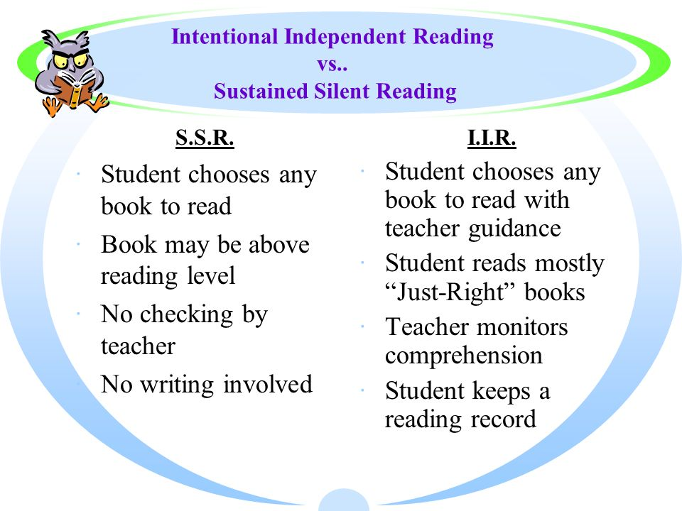 Intentional Independent Reading vs.. Sustained Silent Reading
