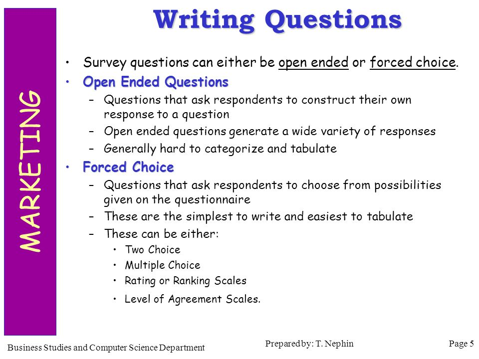 open ended questions research What are open ended questions: definition open-ended questions are defined as free-form survey questions that allows a respondent to answer in open text format such that they can answer based on their complete knowledge, feeling, and understanding this means that response to this question is not limited to a set of options.