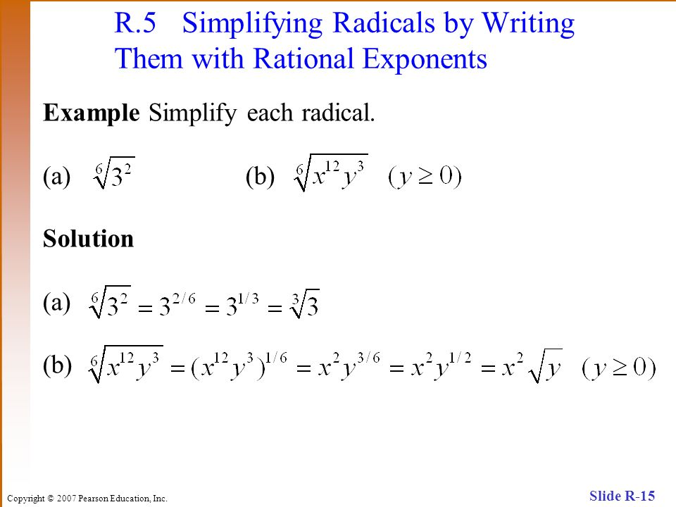 R.5 Simplifying Radicals by Writing Them with Rational Exponents
