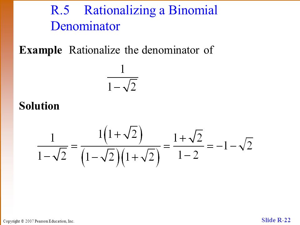 R.5 Rationalizing a Binomial Denominator