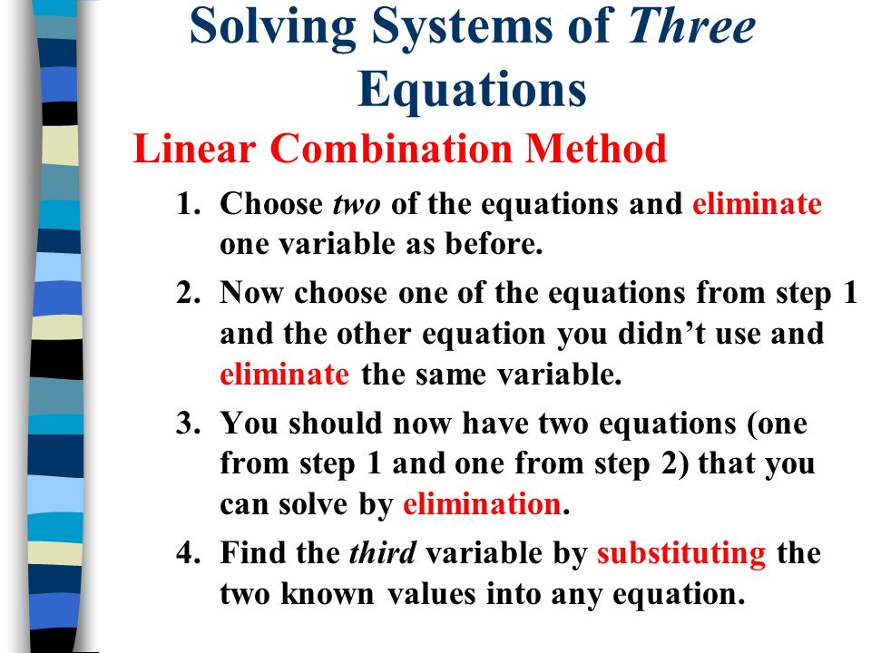 Solving Systems of Three Equations