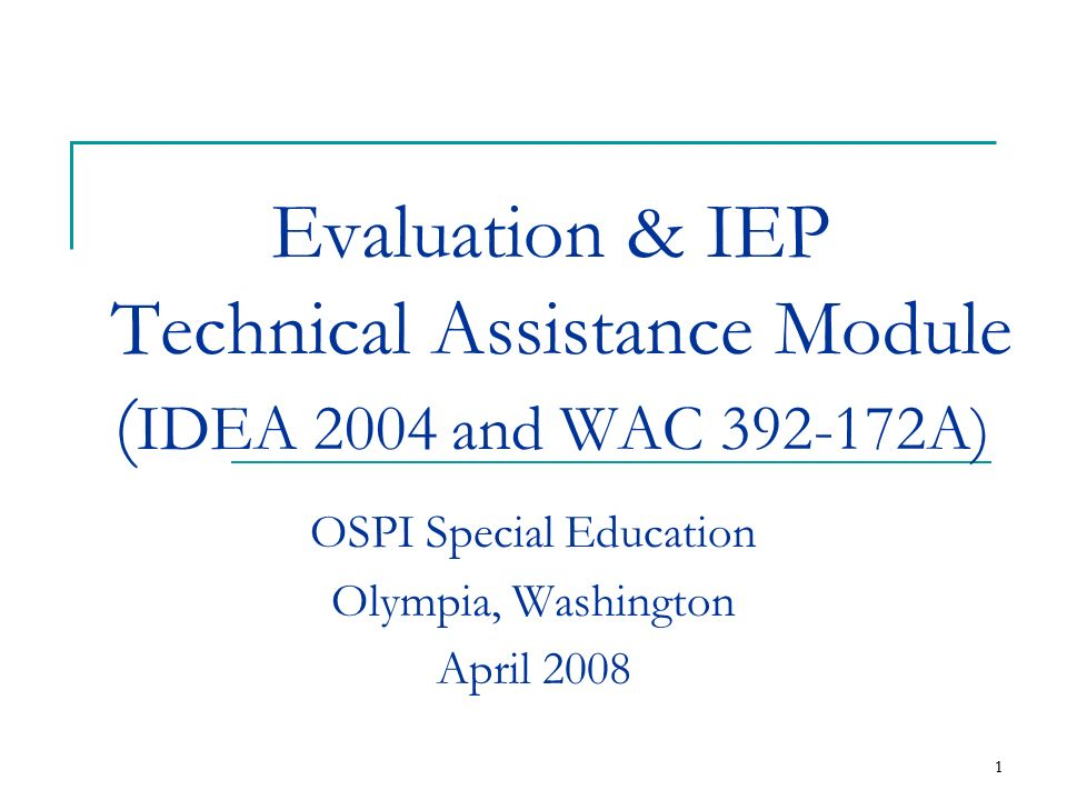 OSPI Special Education Olympia, Washington April 2008