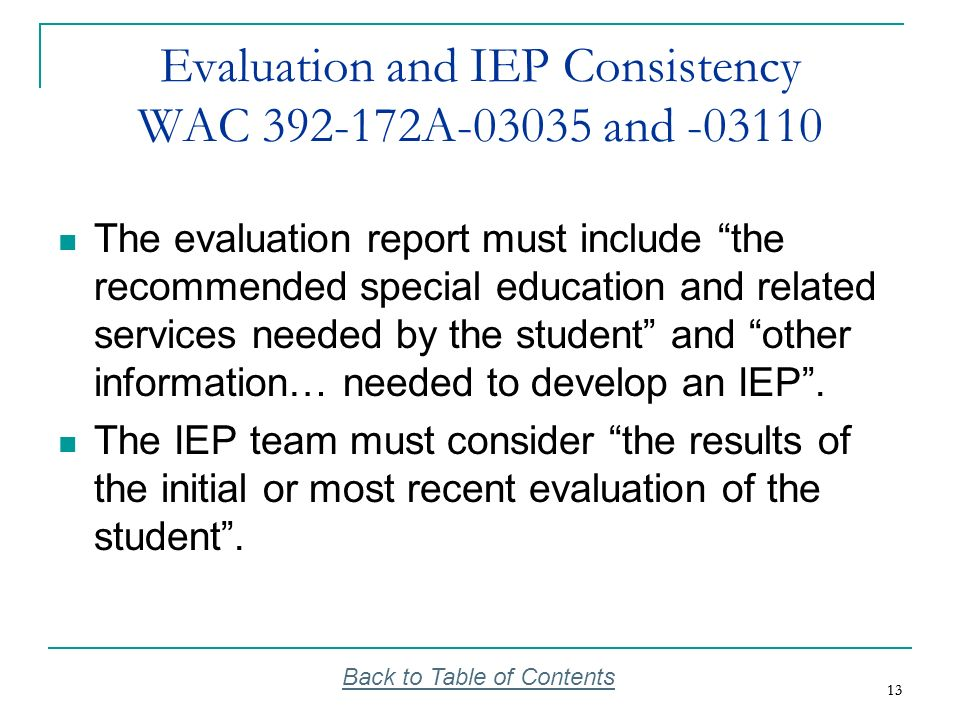 Evaluation and IEP Consistency WAC 392-172A-03035 and -03110