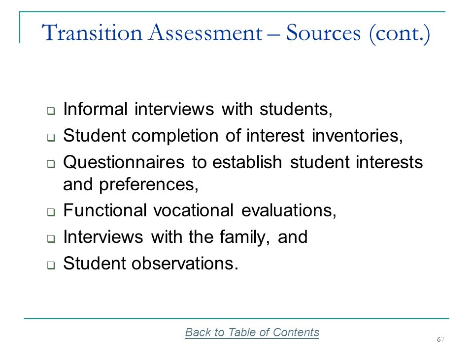 Transition Assessment – Sources (cont.)