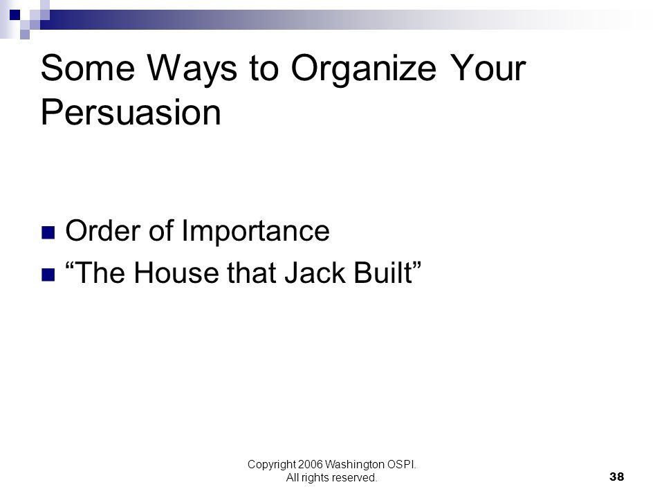 Some Ways to Organize Your Persuasion