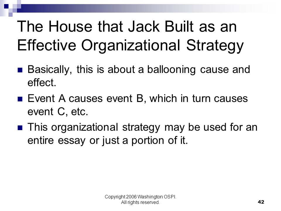 The House that Jack Built as an Effective Organizational Strategy