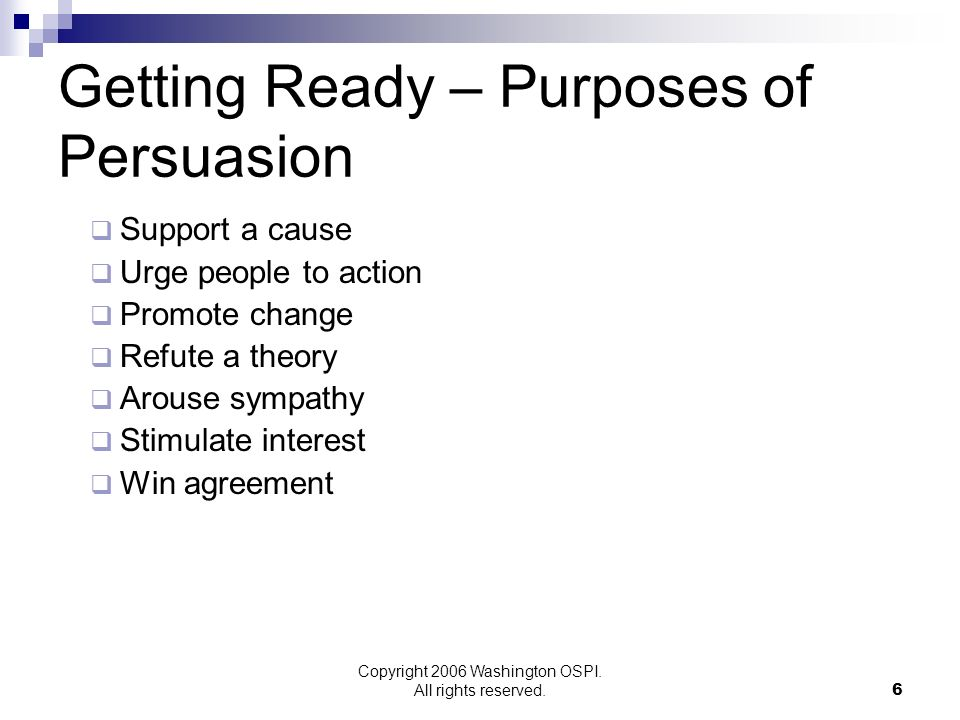 Getting Ready – Purposes of Persuasion