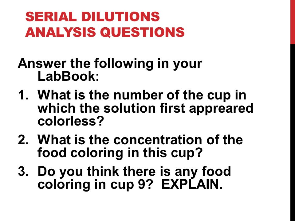 Serial Dilutions analysis Questions