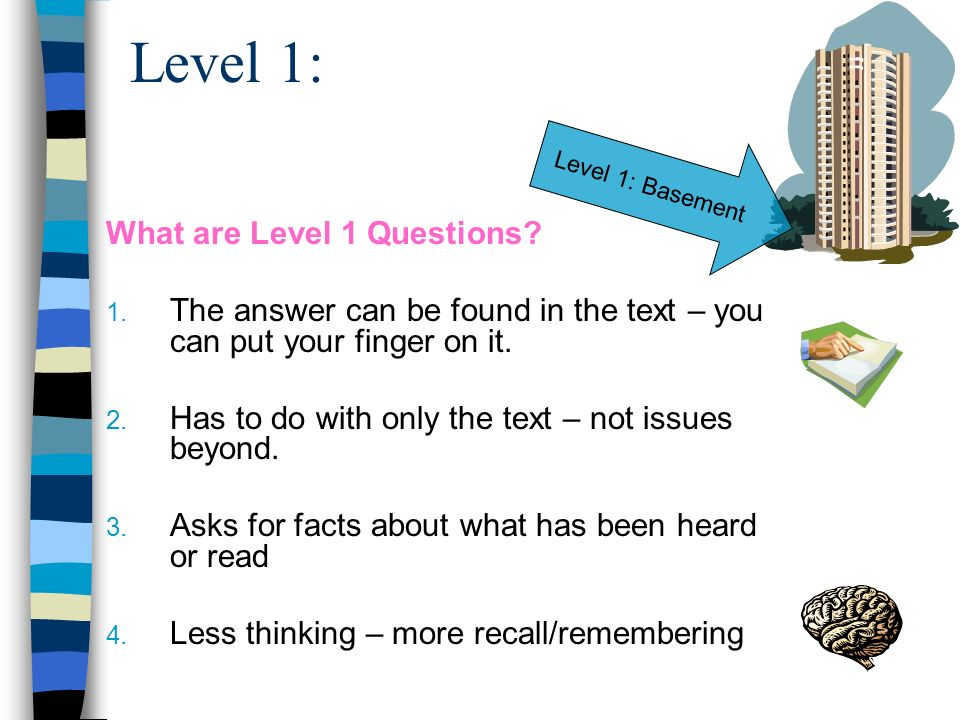 Level 1: What are Level 1 Questions
