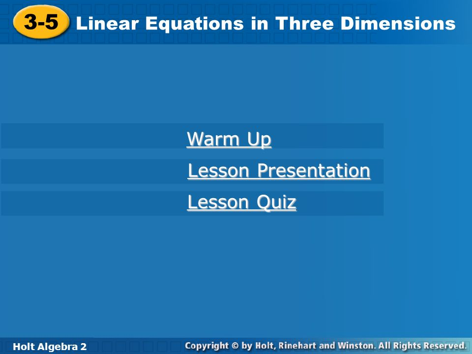 3-5 Linear Equations in Three Dimensions Warm Up Lesson Presentation