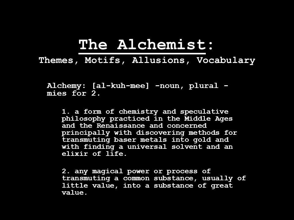 The Alchemist: Themes, Motifs, Allusions, Vocabulary