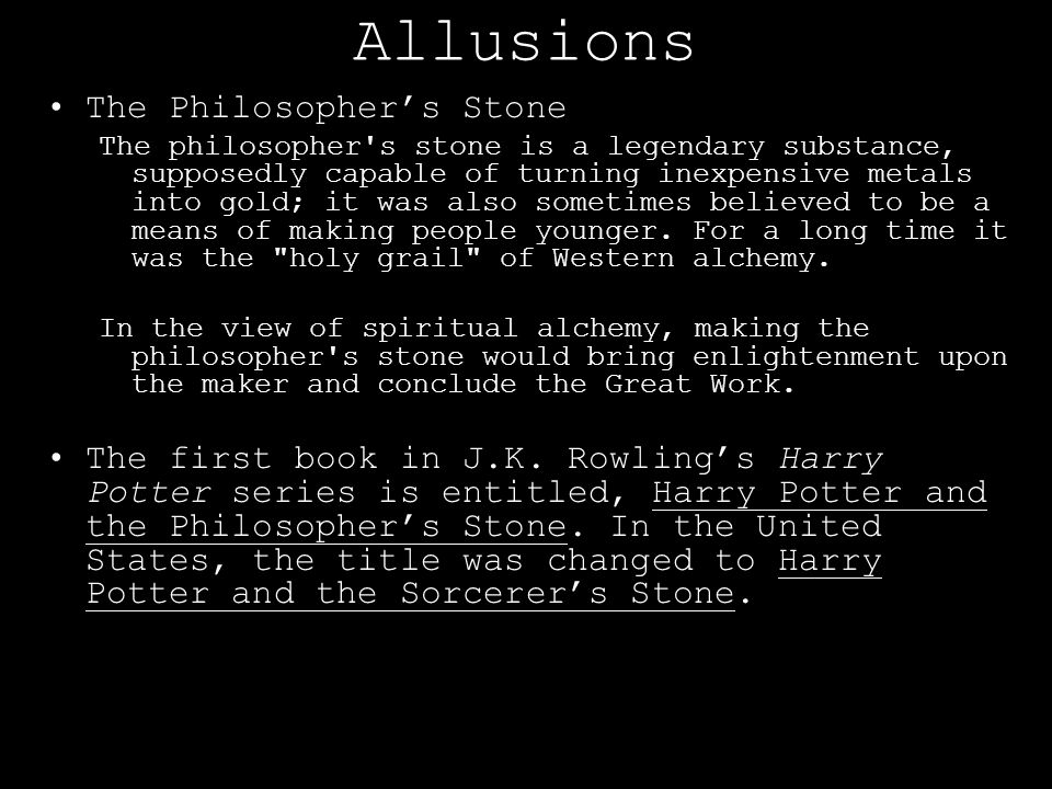 Allusions The Philosopher's Stone