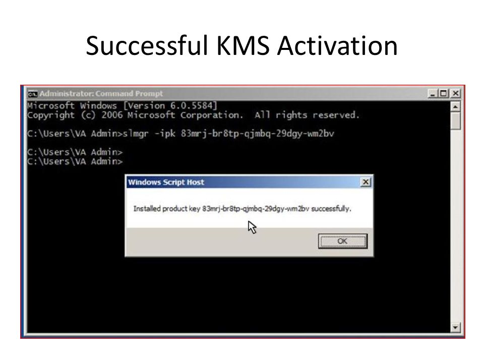 Successful KMS Activation