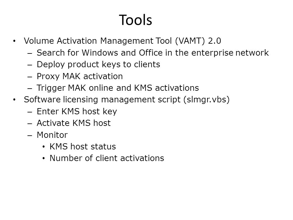 Tools Volume Activation Management Tool (VAMT) 2.0