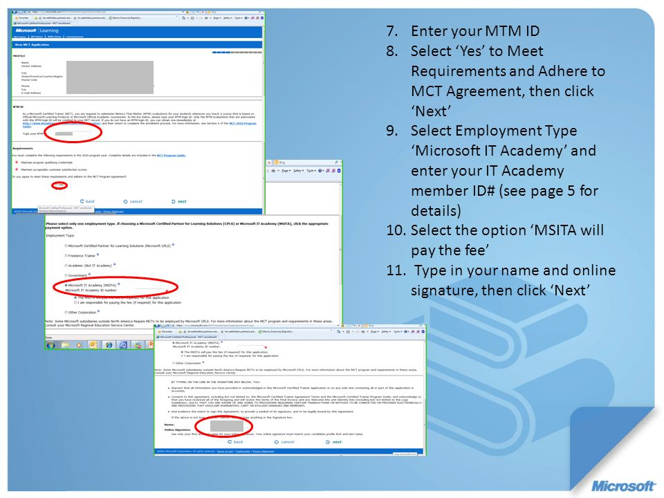 Enter your MTM ID Select 'Yes' to Meet Requirements and Adhere to MCT Agreement, then click 'Next'