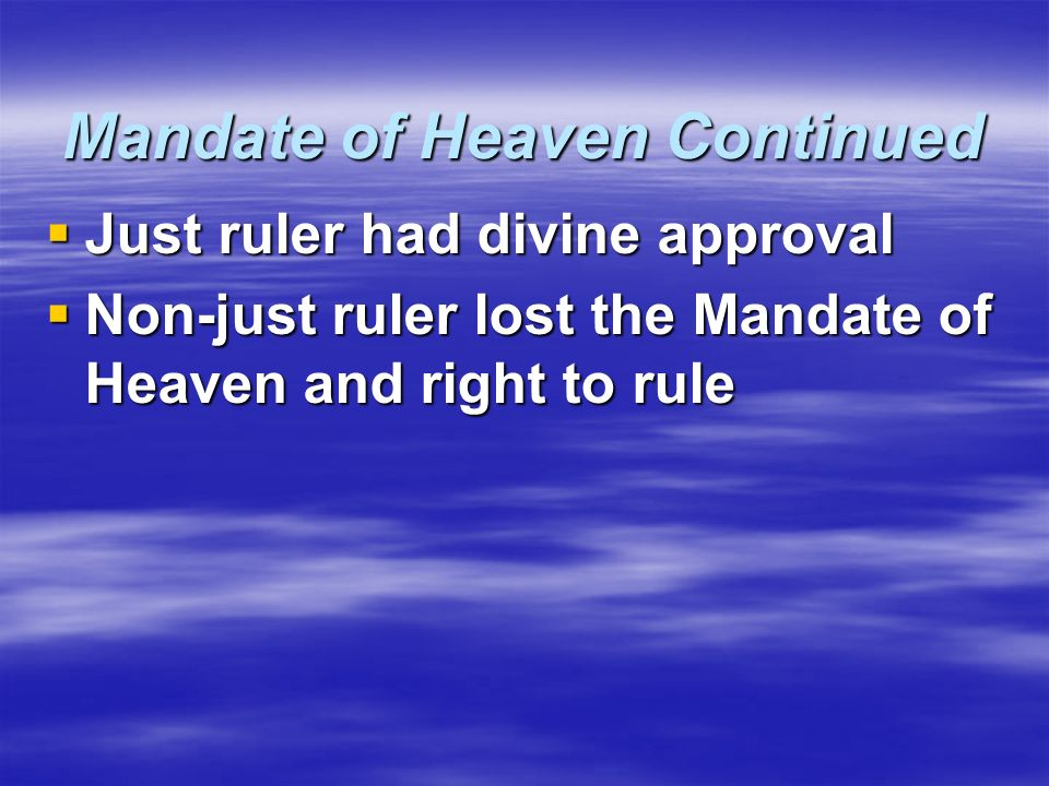 Mandate of Heaven Continued