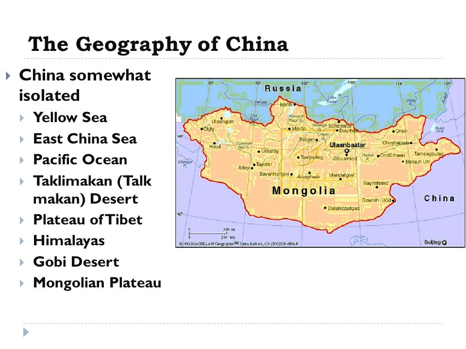The Geography of China China somewhat isolated Yellow Sea